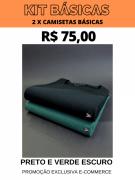 KIT CAMISETAS BÁSICAS- 2 POR R$ 75,00 (VERDE ESCURO/PRETO)