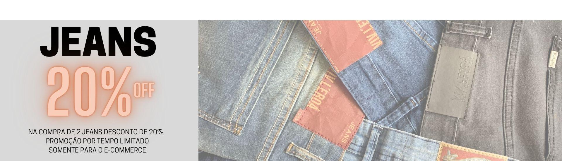 Na compra de 2 Jeans ganhe 20%