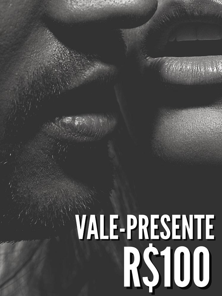 VALE PRESENTE R$100,00