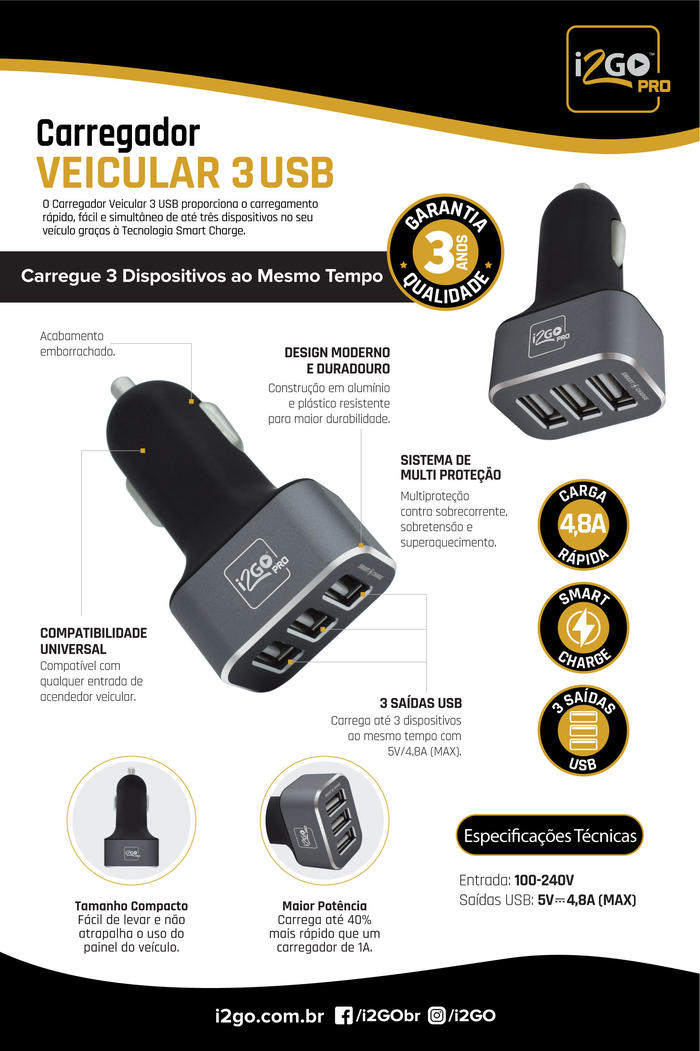 Carregador Veicular 3 Tomada USB 4.8A i2GO PRO*