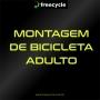 Montagem de Bicicleta Adulto