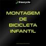 Montagem de Bicicleta Infantil