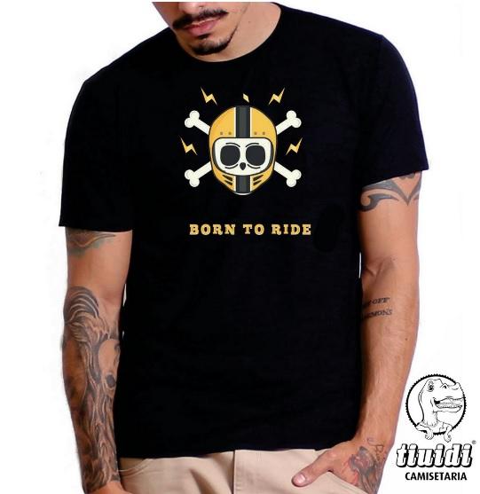 Camiseta Tiuidi Born to Ride