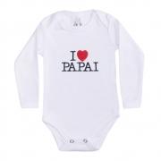 Body Bebê Manga Longa I Love Papai Branco