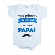 Body Bebê Meu Primeiro Dia Dos Pais Azul