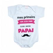Body Bebê Meu Primeiro Dia Dos Pais Rosa