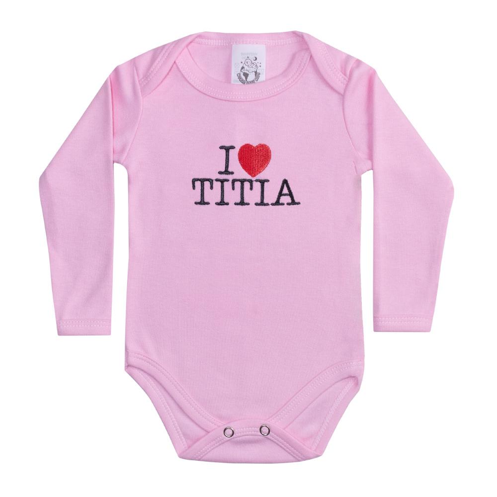 Body Bebê Manga Longa I Love Titia Rosa  - Jeito Infantil