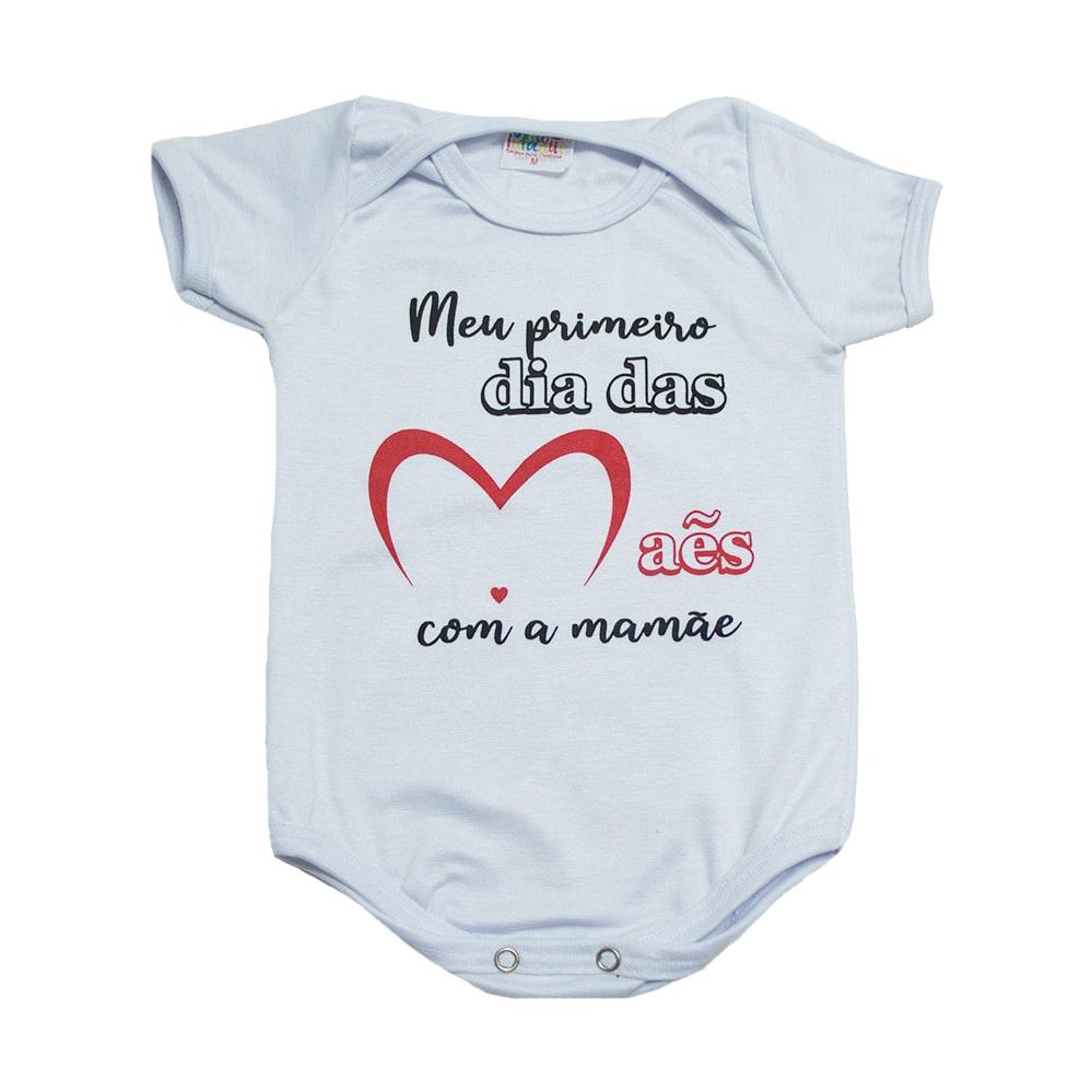 Body Bebê Meu 1º Dia Das Mães Branco  - Jeito Infantil