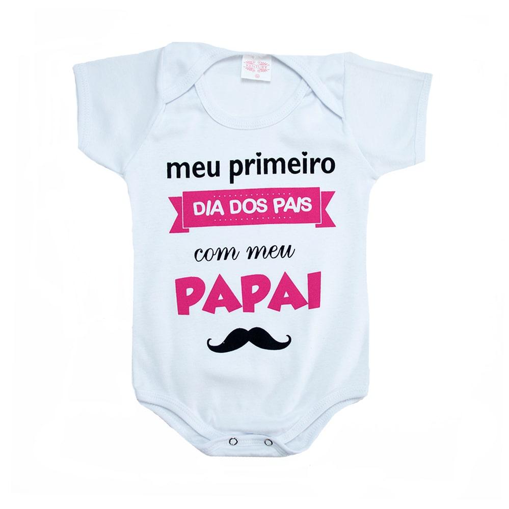 Body Bebê Meu Primeiro Dia Dos Pais Rosa  - Jeito Infantil