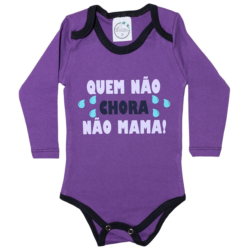 Body Bebê Quem Não Chora Não Mama Roxo  - Jeito Infantil
