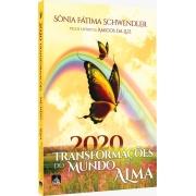 2020 Transformações do Mundo e da Alma