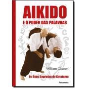 Aikido E O Poder Das Palavras