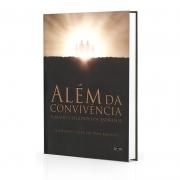 ALÉM DA CONVIVÊNCIA