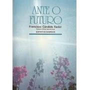 ANTE O FUTURO