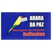 Arara Da Paz - Mensagens De Otimismo - Reflexões