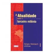 ATUALIDADE ANTE O TERCEIRO MILÊNIO (A)
