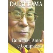 Bondade, Amor E Compaixao