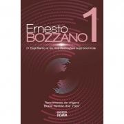 Bozzano 1 - O Espiritismo E As Manifestações Supranormais - Nova Edição