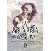 Bruxaria Das Aguas, A