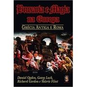 Bruxaria E Magia Na Europa