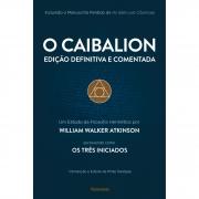 Caibalion (O) - Edicao Definitiva E Comentada