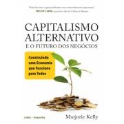Capitalismo Alternativo E O Futuro Dos Negocios