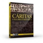 Cáritas E Sua Prece Histórica
