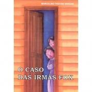 Caso Das Irmãs Fox (O)