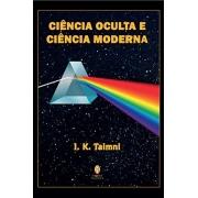Ciência Oculta e Ciência Moderna