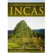 Ciencia Sagrada Dos Incas