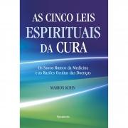 Cinco Leis Espirituais de Cura (As)
