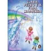 Clara Pedro E A Fada Madrinha