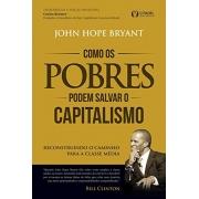 Como os Pobres Podem Salvar o Capitalismo