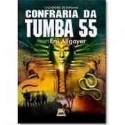 Confraria Da Tumba 55 - Caçadores De Enigmas