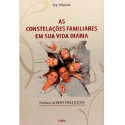 Constelacoes Familiares Em Sua Vida Diaria (As)