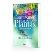 Conversando Com As Plantas - Florafluidoterapia
