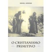Cristianismo Primitivo (O)