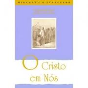 Cristo Em Nós (O)