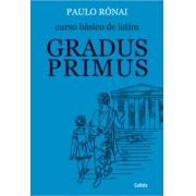 Curso Basico De Latim: Gradus Primus