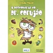 Descoberta Do Dr. Corujão (A)