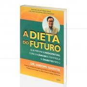Dieta Do Futuro Que Previne Cardiopatias, Cura O C