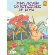 Dona Aranha e o Botãozinho de Rosa