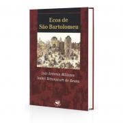 Ecos De São Bartolomeu
