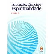 Educação, Ciência e Espiritualidade