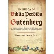 Em Busca da Bíblia Perdida de Gutenberg