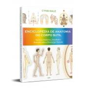 Enciclopédia de Anatomia do Corpo Sutil