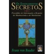 Ensinamentos Secretos, Os