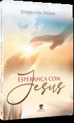 Esperança com Jesus