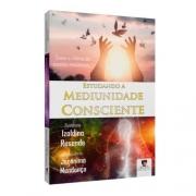 Estudando a Mediunidade Consciente