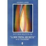 Estudos Seletos em A Doutrina Secreta de H. P. Blavatsky